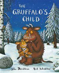 (Own) The Gruffalo - The Gruffalo's Child by Julia Donaldson and Axel Scheffler