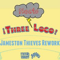 Three Loco - Neato (Jameston Thieves Re-Twerk) by Jameston Thieves. on SoundCloud