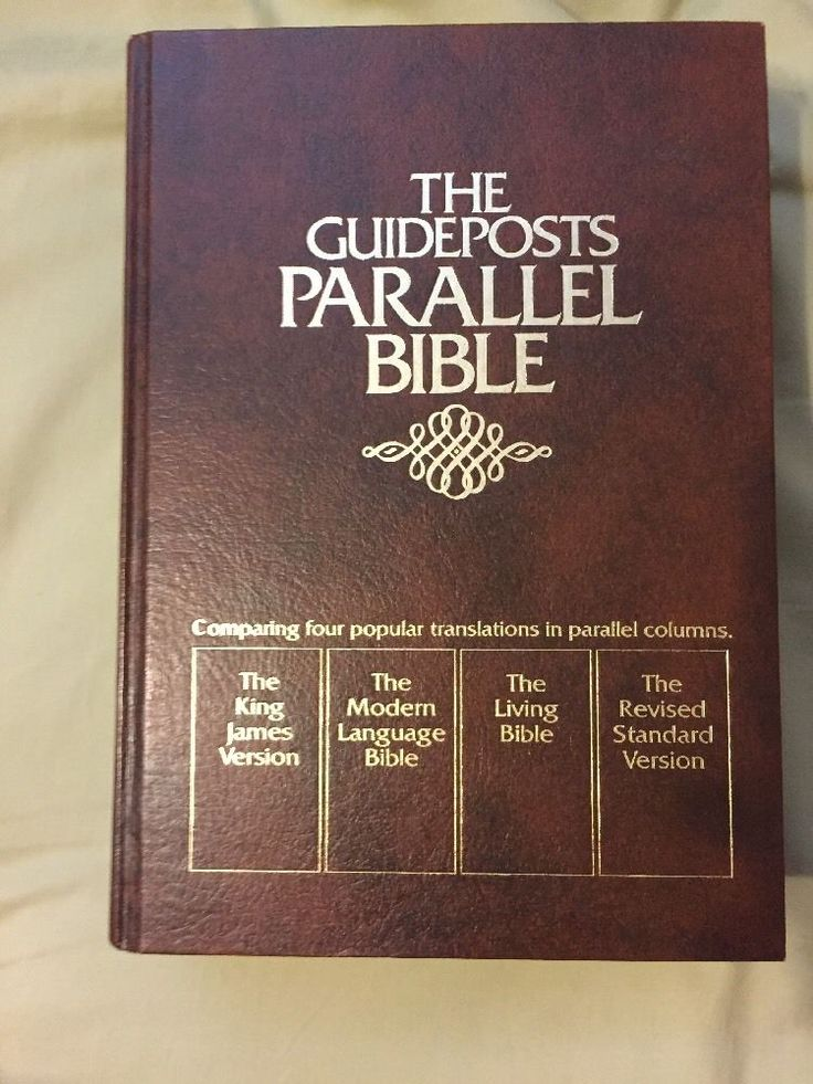 The Guideposts Parallel Bible 4 Translations In One  KJV, MLB, LB,RSV