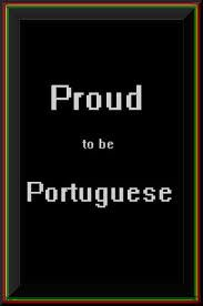 Proud to be Portuguese!