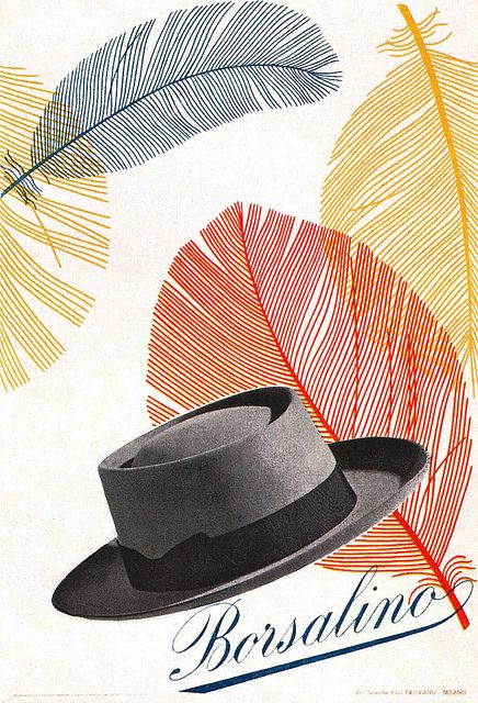 Max Huber Illustration 2 | Advertising poster for Borsalino, an Italian hat manufacturer. From Gebruachsgraphik No. 5, 1955. #graphic design #typography