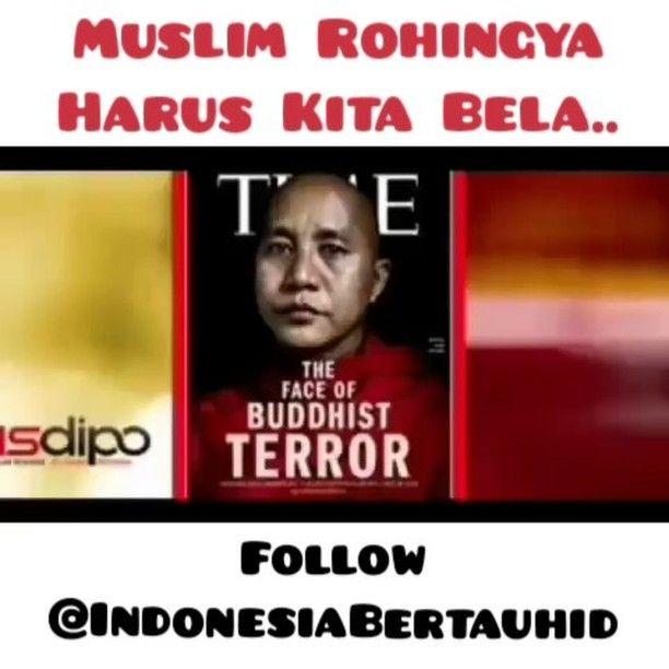 TERORIS BERJUBAH ORANYE . 1. Di Myanmar Muslim adalah agama minoritas . 2. Seorang tokoh biksu nasionalis Wirathu menyuarakan untuk membantai muslim rohingnya Burma- Myanmar . 3. Pembantaian di dukung oleh  pemerintahan . 4. Alasannya pembantaian karena takut Myanmar akan seperti Negara Indonesia setelah agama Islam masuk di indonesia pada abad ke-13 dan akhirnya berhasil menyebar dan menjadi agama mayoritas pada akhir abad ke-16 . 5. Muslim rohingnya di usir dan di bersihkan di Myanmar . 6…