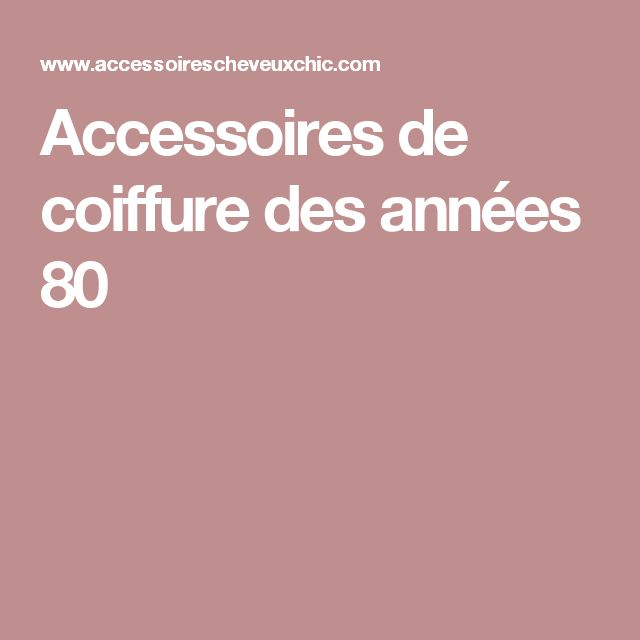 les 25 meilleures id es de la cat gorie coiffures des ann es 80 sur pinterest. Black Bedroom Furniture Sets. Home Design Ideas