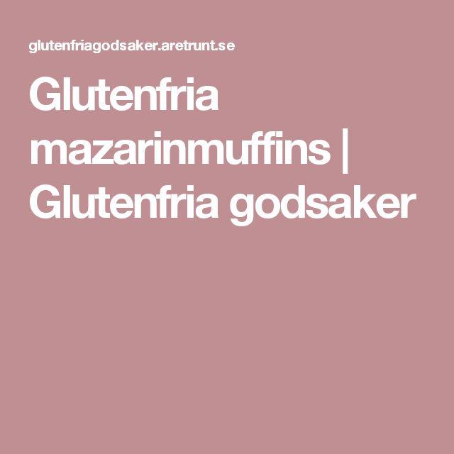 Glutenfria mazarinmuffins   Glutenfria godsaker