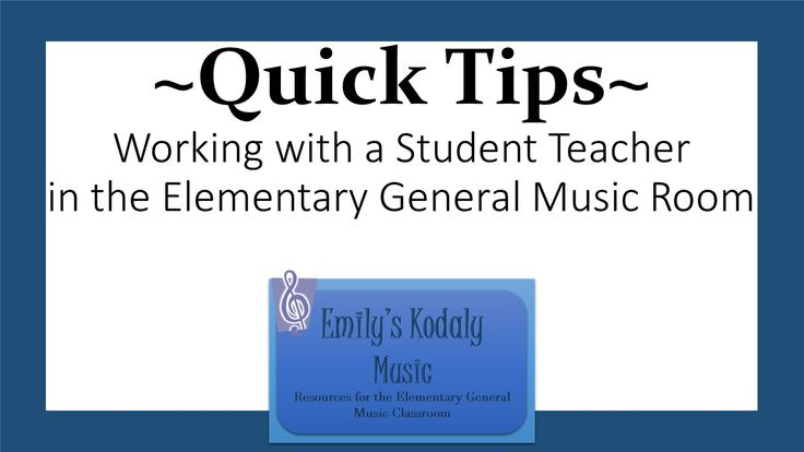 5 quick tips for working with a student teacher in the elementary general music room- and a freebie!