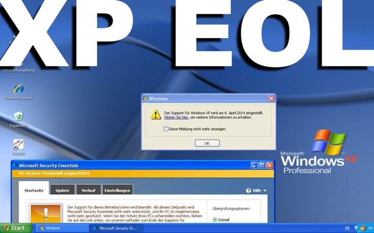 Microsoft macht Ernst: Windows XP-End-of-Life-Popup wird eingeblendet … | www.datenspektakel.de/microsoft-macht-ernst-windows-xp-end-of-life-popup-wird-eingeblendet