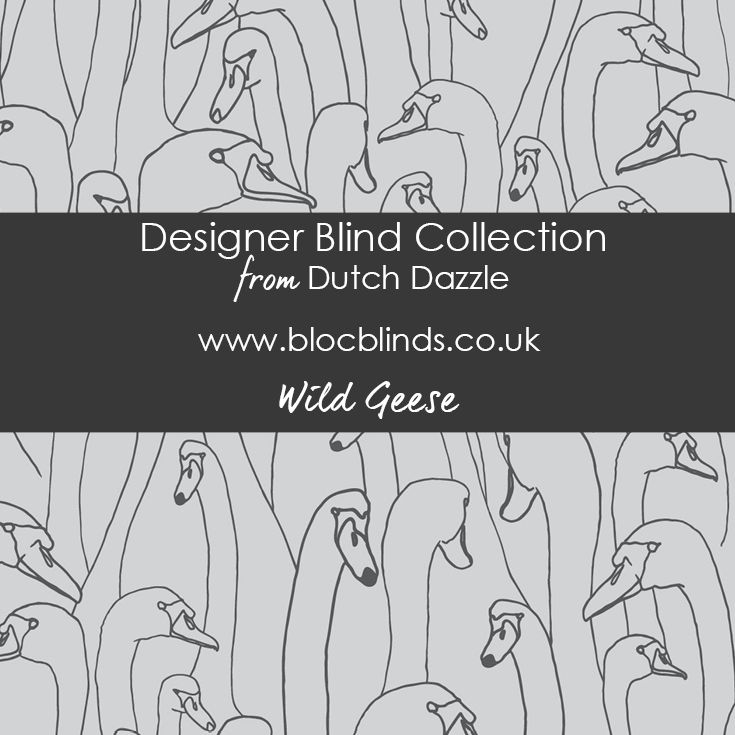 'Wild Geese' Dark Grey. Designer Blind Fabric. Order Made to Measure Designer Blinds Online. Made in the UK. Award Winning Innovation. Be Inspired. www.blocblinds.co.uk