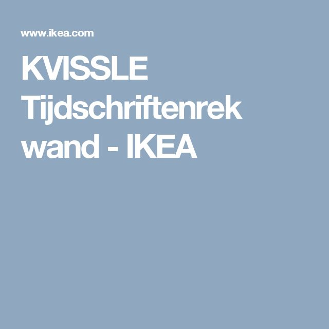 KVISSLE Tijdschriftenrek wand - IKEA