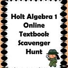 This activity helps students and parents understand what resources are available when they log into the Holt Algebra 1 Textbook Online book. This a...