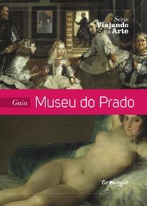 Guia Museu do Prado - 4€   http://turomaquia.com/guia-do-museu-do-prado-o-1%C2%B0-guia-turomaquia-para-comecar-a-viajar-na-arte/
