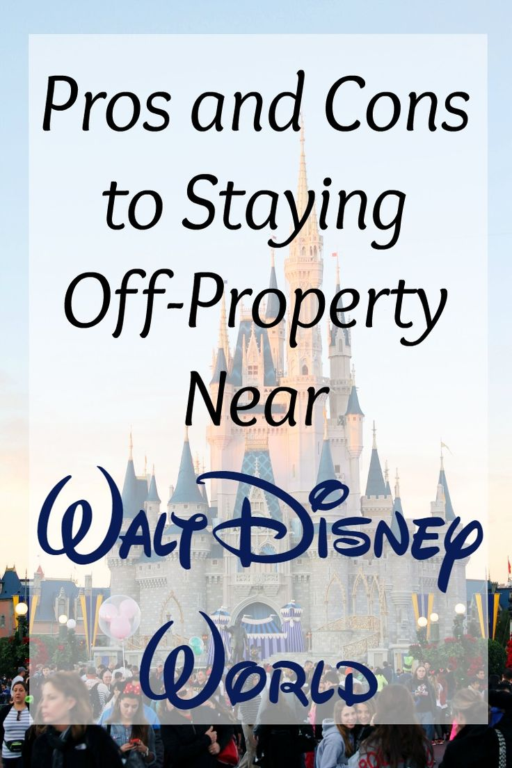 Considering staying in off-property hotels near Disney World? Read why there are pros and cons for each type of hotel and what you need to consider for your party. Planning your vacation should be stress free, and we are here to help!
