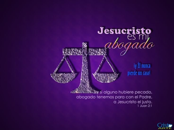 Jesucristo es mi abogado, y Él nunca pierde un caso!