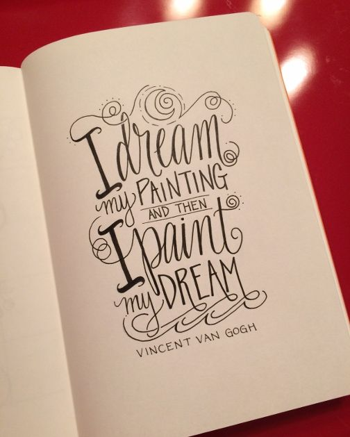 Lettering lately -Van Gogh