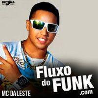 MC DALESTE - ANGRA DOS REIS ( DJ WILTON ) LANÇAMENTO 2012 by Fluxo do Funk on SoundCloud