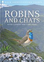 Win ROBINS AND CHATS by Peter Clement as well as other phenomenal Helm birding guides! #birds #birding #birdingtours #birdwatching #wildlife #nature