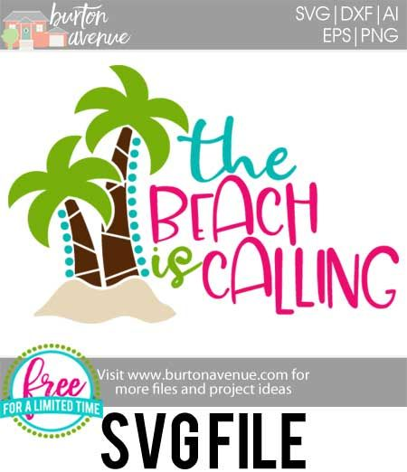 Download Free SVG Cut File - The Beach is Calling | Cricut Ideas ...