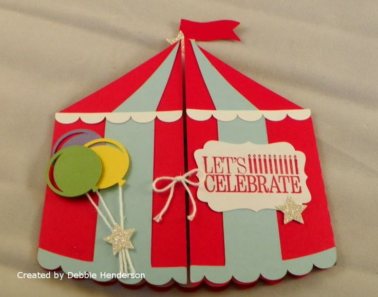 """My Granddaughter's """"Circus"""" Themed Birthday Party. Stampin' Up! supplies & Silhouette Cameo Cutting Machine by Debbie Henderson, Debbie's Designs."""
