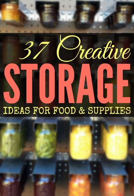 37 Creative Storage Solutions to Organize Your Food & Supplies!