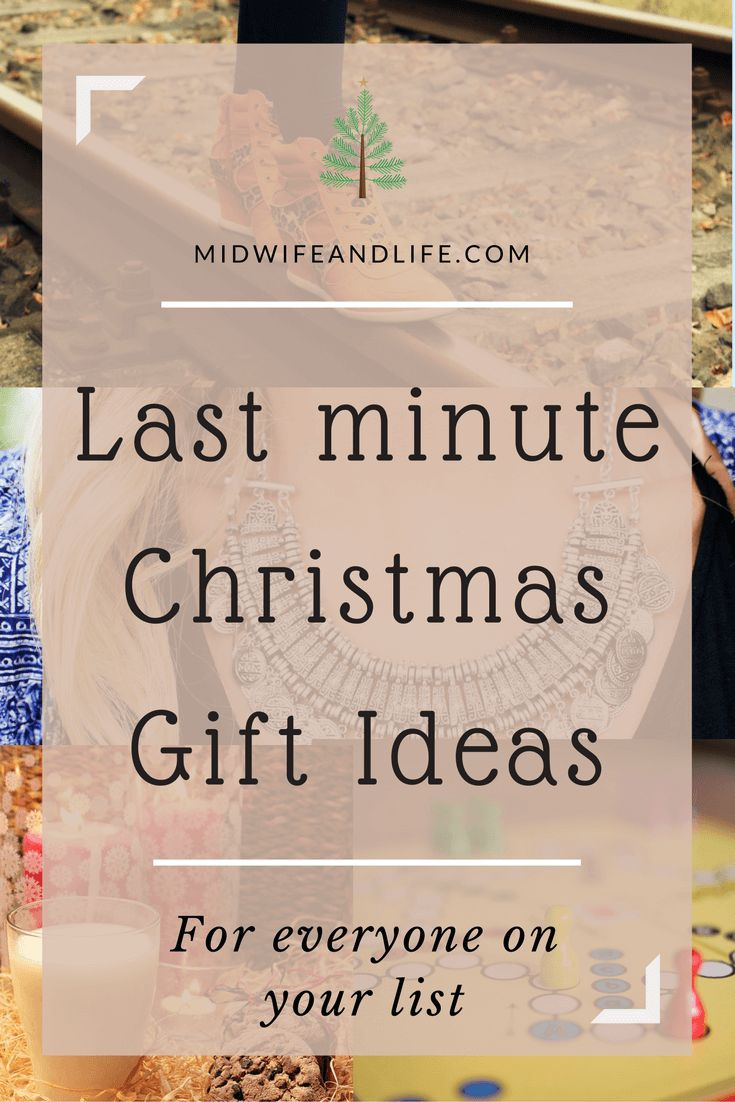 ... for everyone on your list, especially if you're a last minute shopper