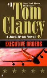 Executive Orders what an awesome novel!