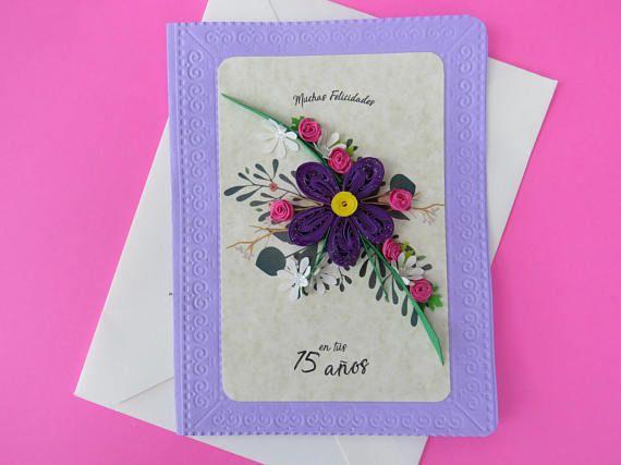 Tarjeta floral de felicitación para 15 años  Felicitación 15