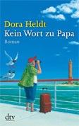 Dora Heldt - Diese Bücher muss man gelesen haben !