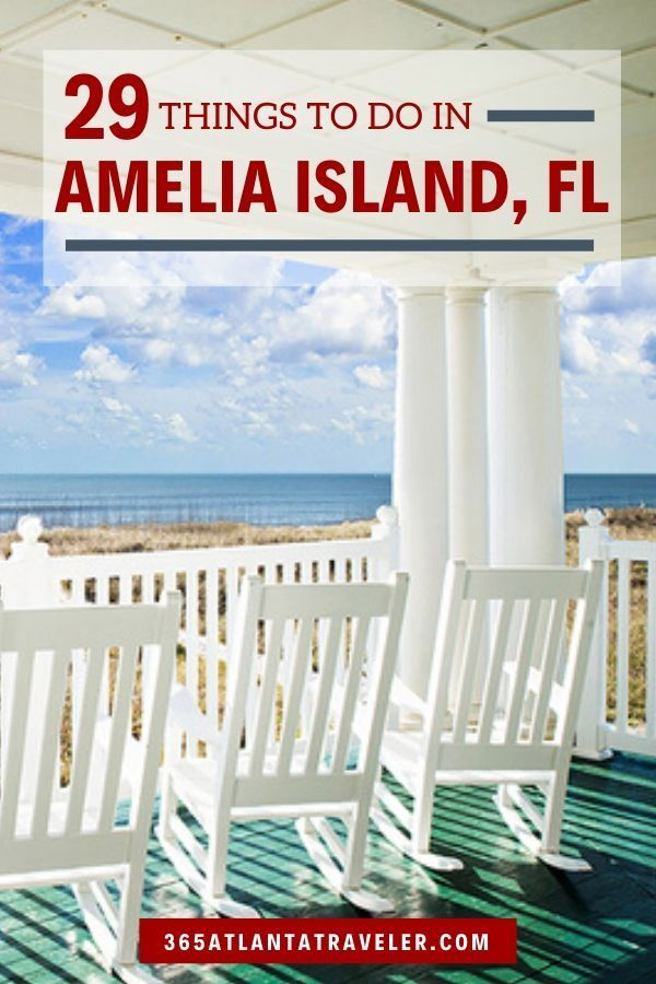 29 Things To Do In Amelia Island That The Locals Want Kept Secret Amelia Island Florida Amelia Island Fernandina Beach Florida