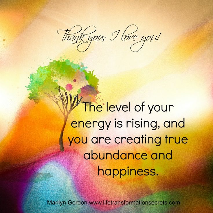 The level of your energy is rising, and you are creating true abundance and happiness. Thank you; I love you!  #lawofattraction #money #abundance #wealth http://www.lawofattractionhelp4u.com/
