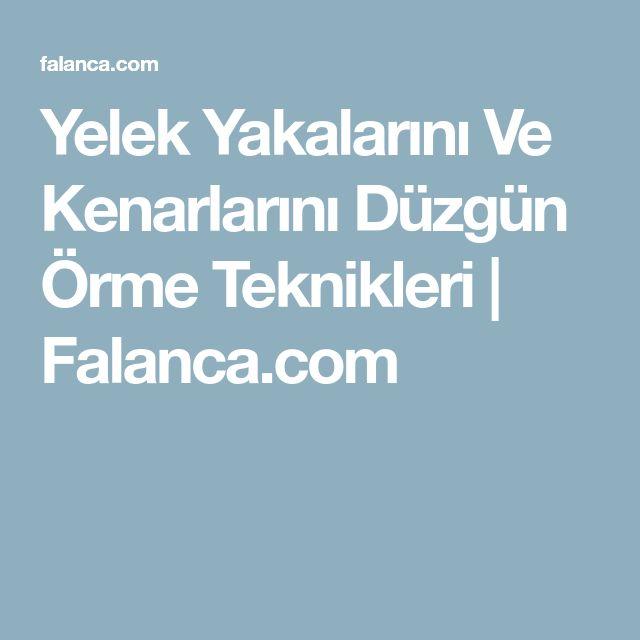 Yelek Yakalarını Ve Kenarlarını Düzgün Örme Teknikleri | Falanca.com