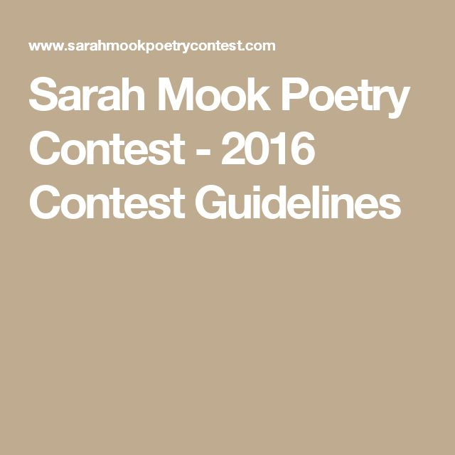 Sarah Mook Poetry Contest - 2016 Contest Guidelines