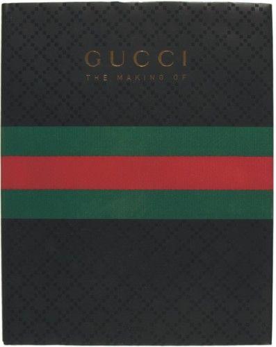 [GUCCI]. GIANNINI, Frida (editor). Gucci. The Making of.  New York, Rizzoli, 2011. #fashion #design