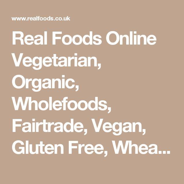 Real Foods Online Vegetarian, Organic, Wholefoods, Fairtrade, Vegan, Gluten Free, Wheat Free & Special Diet Shop