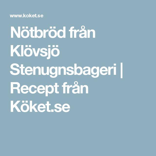Nötbröd från Klövsjö Stenugnsbageri | Recept från Köket.se