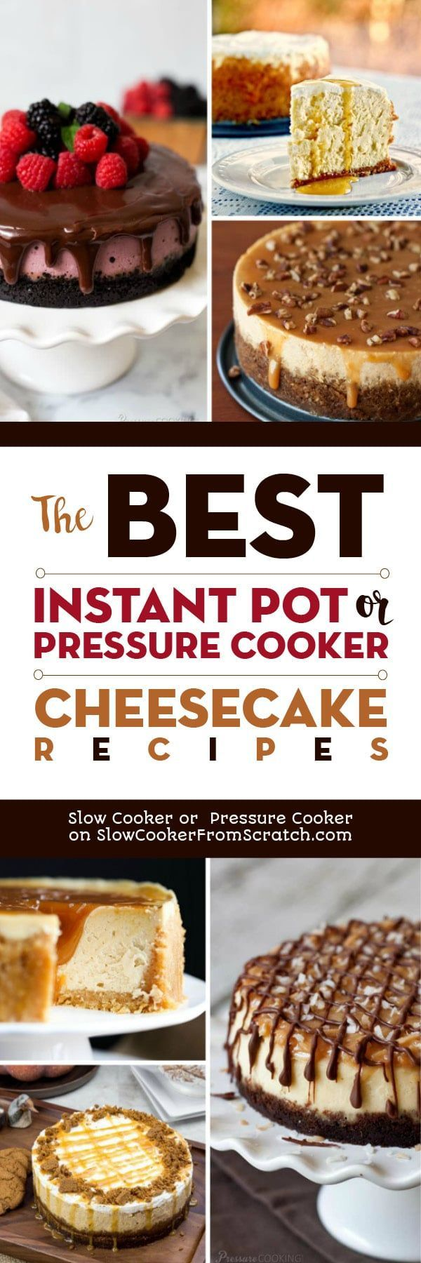 People love to make cheesecake in the Instant Pot or electric pressure cooker, and this collection of The BEST Instant Pot or Pressure Cooker Cheesecake Recipes has cheesecakes of every kind, even a few low-carb cheesecakes! Enjoy! [featured on Slow Cooker or Pressure Cooker at SlowCookerFromScratch.com] #InstantPot #PressureCooker #InstantPotCheesecake #PressureCookerCheesecake