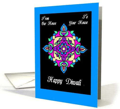 #Diwali Greeting Card 'From Our House to Your House': up to $3.50 - http://www.greetingcarduniverse.com/holiday-cards/diwali-deepawali-cards/from-our-house-home-to-yours/diwali-greeting-card-from-our-855257?gcu=43752923941
