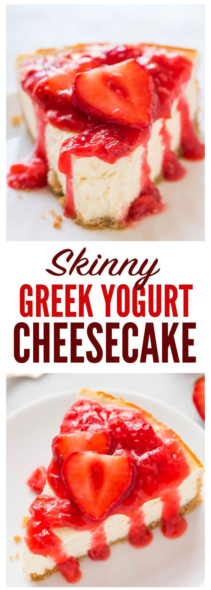 An easy, lightened-up recipe for Greek Yogurt Cheesecake with fresh strawberry sauce and buttery graham cracker crust. Creamy, fluffy, and the perfect dessert for any occasion!