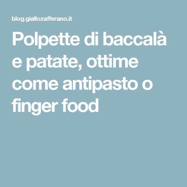 Polpette di baccalà e patate, ottime come antipasto o finger food