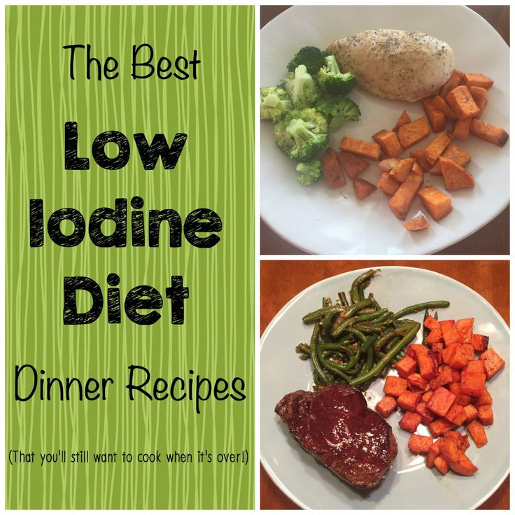 Low Iodine Diet LID Dinner Recipes - The Best Low Iodine Diet Dinner Recipes (That you'll want to cook even when it's over!)