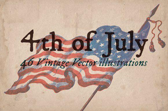Vintage 4th of July illustrations by Mr Vintage on @creativemarket