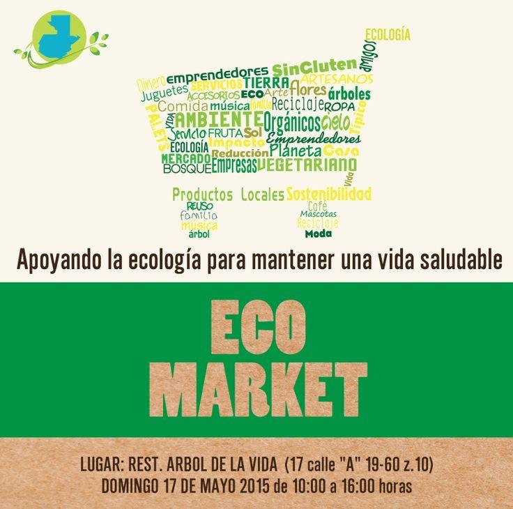 TOD@S INVITAD@S a nuestro primer #EcoMarket --> http://bit.ly/EcoMarketGT