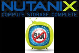 Nutanix Complete Cluster Brings SAN-Free Virtualization To Hadoop