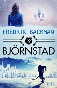 Björnstad - Fredrik Backman - Bok (9789164204967) | Bokus