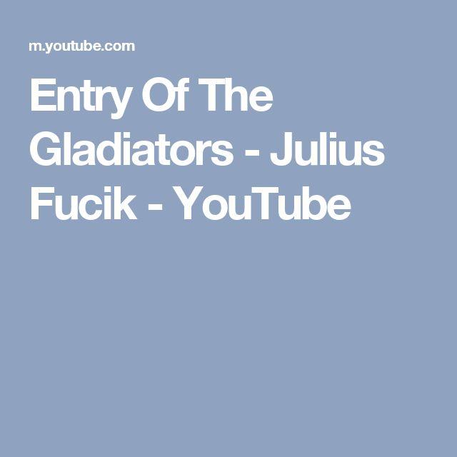 Entry Of The Gladiators - Julius Fucik - YouTube