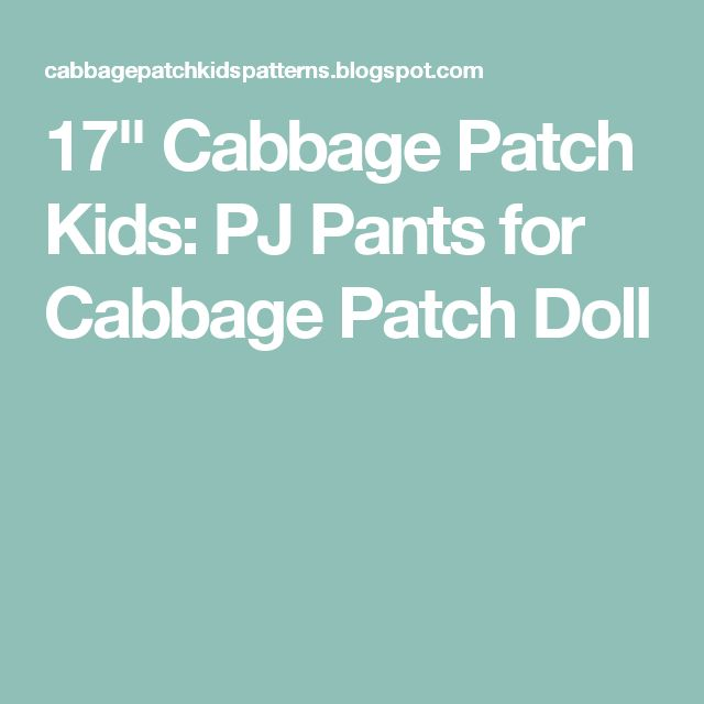 """17"""" Cabbage Patch Kids: PJ Pants for Cabbage Patch Doll"""