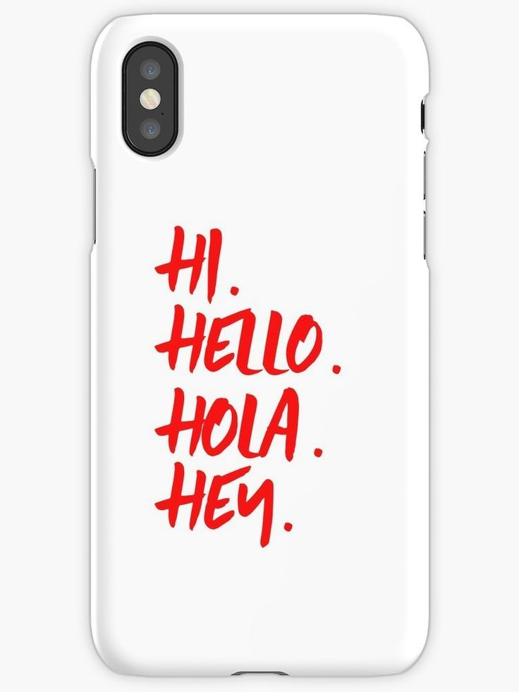 Hi Hello Hola Hey Red Phone Cases by TeddyTed | Redbubble