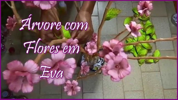 ÁRVORE COM FLORES DE EVA  - PASSO A PASSO