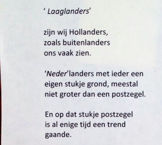 'Laaglanders' is the original title of the project on graveyard gardens, its about the Dutch having poststamplike gardens where a trend is set towards a more graveyards looking one.