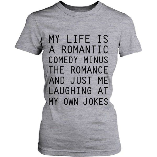 Amazon.com: Women's Grey Cotton T-Shirt - My Life Is a Romantic Comedy... ($15) ❤ liked on Polyvore featuring tops, t-shirts, shirts, tees, grey shirt, graphic tees, graphic design shirts, graphic t shirts and tee-shirt