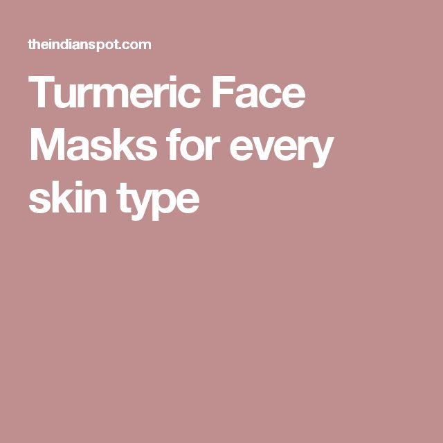 Turmeric Face Masks for every skin type
