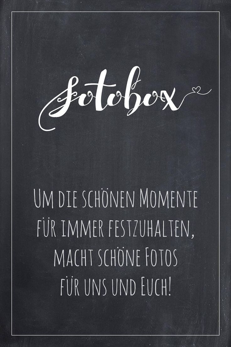 Photo box sign for the wedding in the blackboard look. Fi …